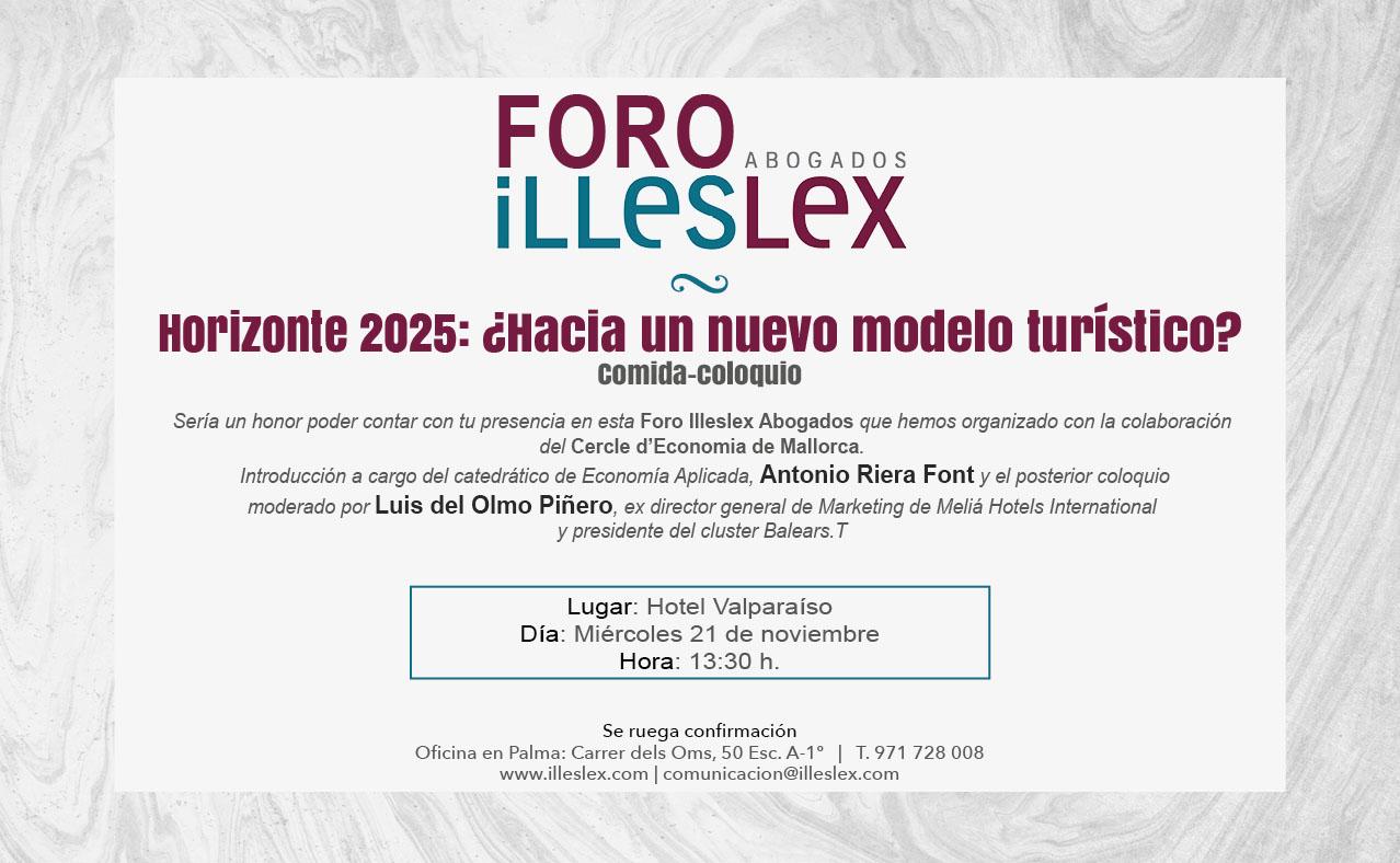 I Foro Illeslex Abogados: Horizonte 2025, ¿hacia un nuevo modelo turístico?